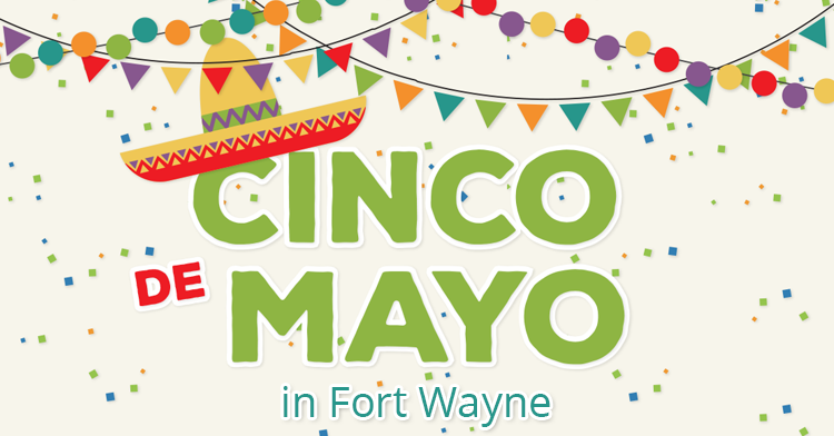 cinco de mayo in fort wayne